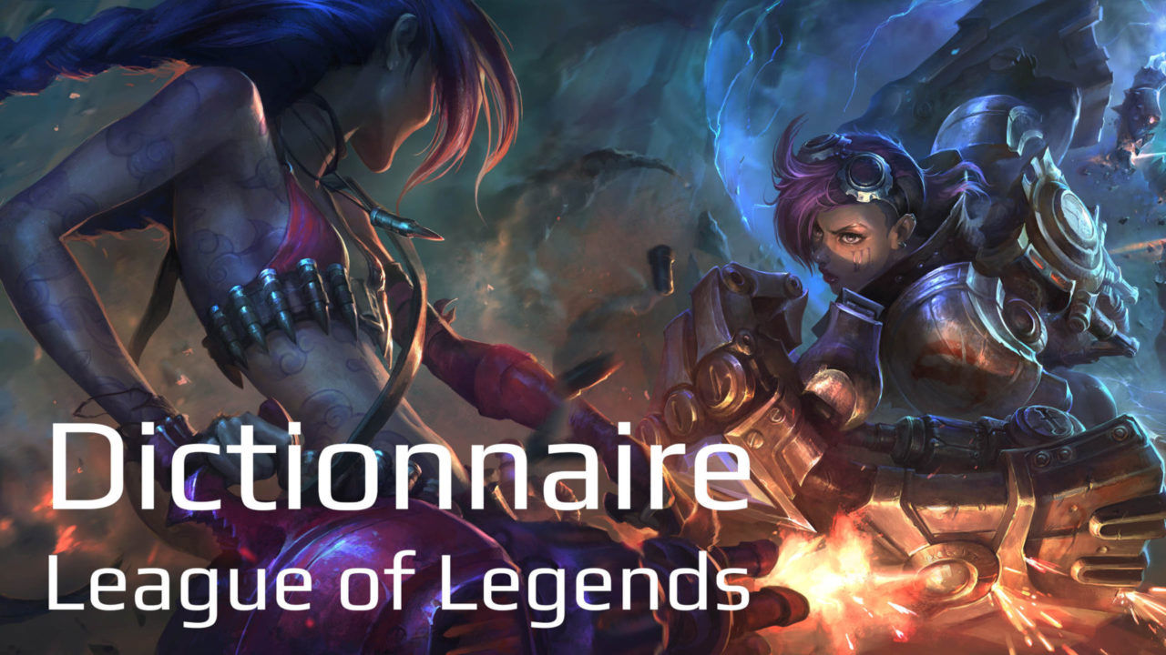 Dictionnaire League of Legends