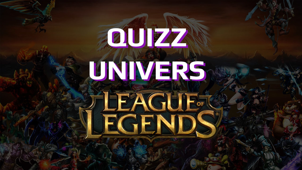 quizz univers league of legends fr