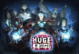 Une campagne réussie pour Huge Bang Bang