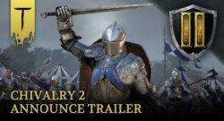 annonce trailer chivalry 2