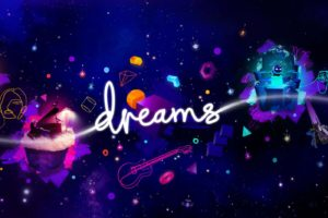 Test de Dreams PS4